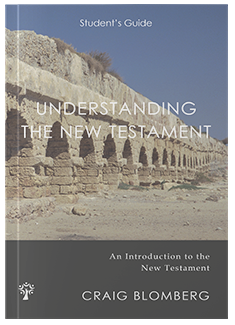 Understanding the New Testament - Student's Guide
