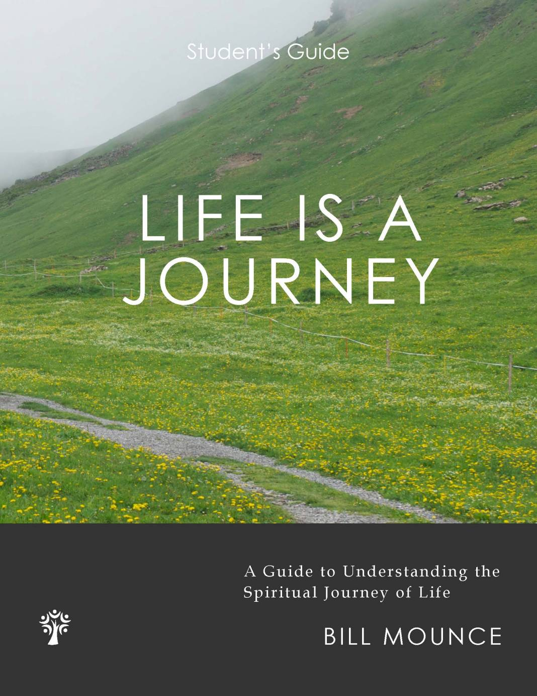 Life is a Journey Student's Guide